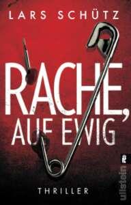 """Cover zu """"Rache auf ewig"""" von Lars Schütz"""