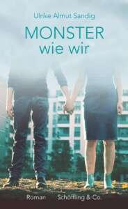 """die besten Bücher im Dezember 2020: Buchcover """"Monster wie wir"""" von Ulrike Almut Sandig"""