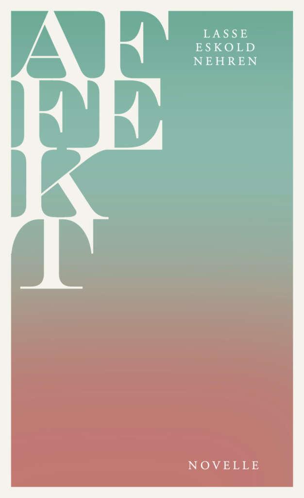 """Buchcover """"Affekt"""" von Lasse Eskold Nehren"""
