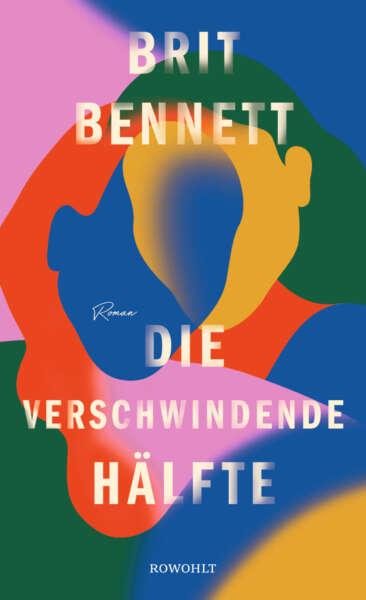 """Buchcover """"Die verschwindende Hälfte"""" von Brit Bennett"""