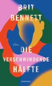 """die besten Bücher im Dezember 2020: Buchcover """"Die verschwindende Hälfte"""" von Brit Bennett"""