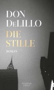"""Die besten Bücher im Dezember 2020: Buchcover Don DeLillo """"Die Stille"""""""