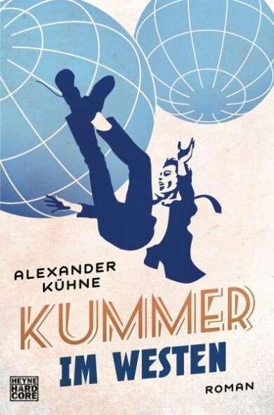 """Buchcover """"Kummer im Westen"""" von Alexander Kühne"""