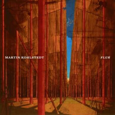 Martin Kohlstedt Flur Albumcover