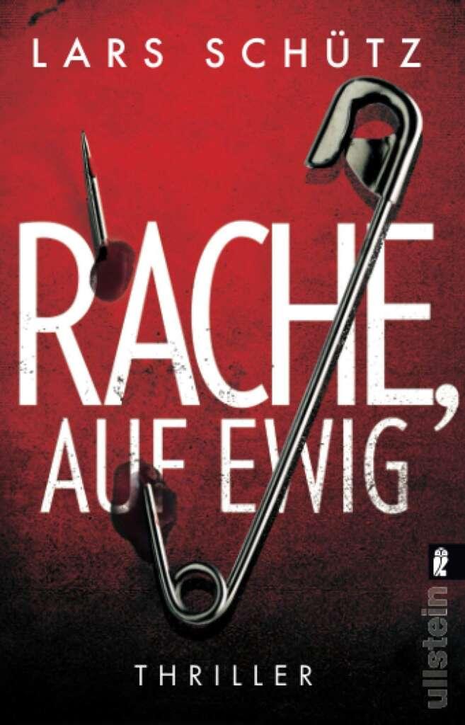 """Buchcover""""Rache auf ewig"""" von Lars Schütz"""