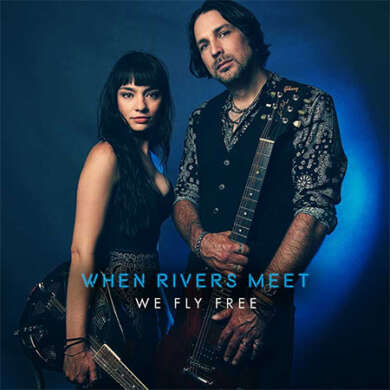When Rivers Meet We fly free Albumcover