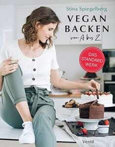 """Geschenktipps Bücher zu Weihnachten: Buchcover """"Vegan Backen"""" von Sina Spiegelberg"""