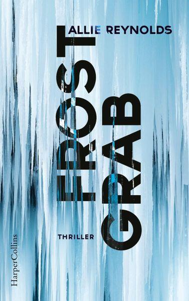 """Buchcover """"Frostgrab"""" von Allie Reynolds"""