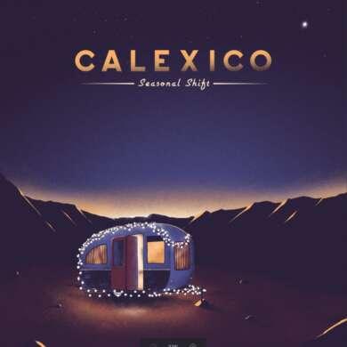 Calexico Seasonal Shift