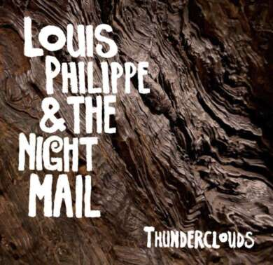 Louis Philippe & The Night Mail: Thunderclouds
