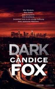 """Die besten Krimis im Januar 2021: """"Dark"""" von Candice Fox"""