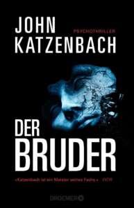 """Die besten Krimis im Januar 2021: """"Der Bruder"""" von John Katzenbach"""