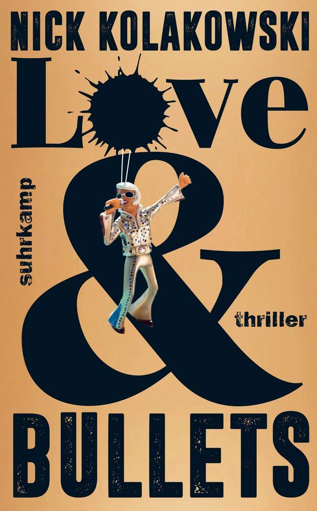 "Buchover ""Love & Bullets"" von Nick Kolakowski"