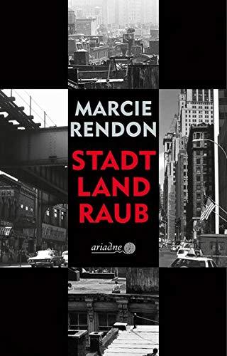 """Buchcover """"Stadt, Land, Raub"""" von Marcie Rendon"""