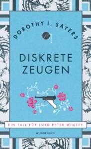 """Buchcover """"Diskrete Zeugen"""" von Dorothy L. Sayers"""