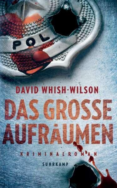 """Buchcover """"Das große Aufräumen"""" von David Whish-Wilson"""