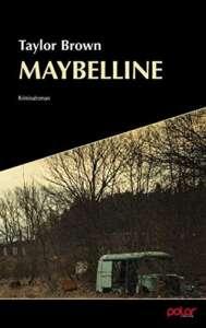"""Buchcover """"Maybelline"""" von Taylor Brown"""