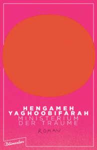 """Buchcover """"Ministerium der Träume"""" von Hengameh Yaghoobifarah"""
