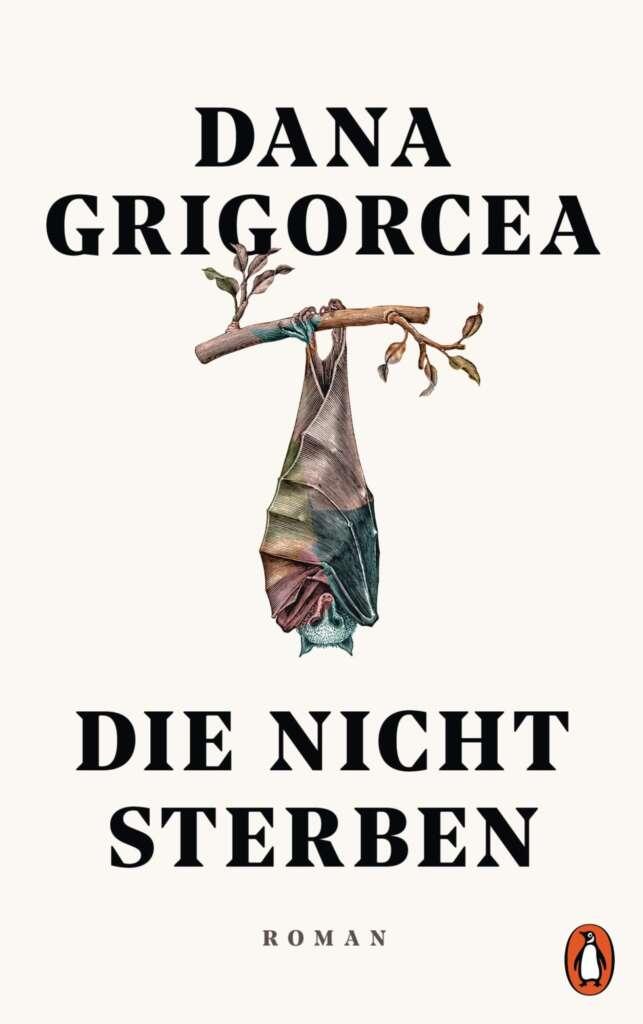 """Buchcover """"Die nicht sterben"""" von Dana Grigorcea"""