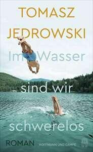 """Unsere Liste der besten Bücher im März 2021: Buchcover """"Im Wasser sind wir schwerelos"""" von Tomasz Jedrowski"""
