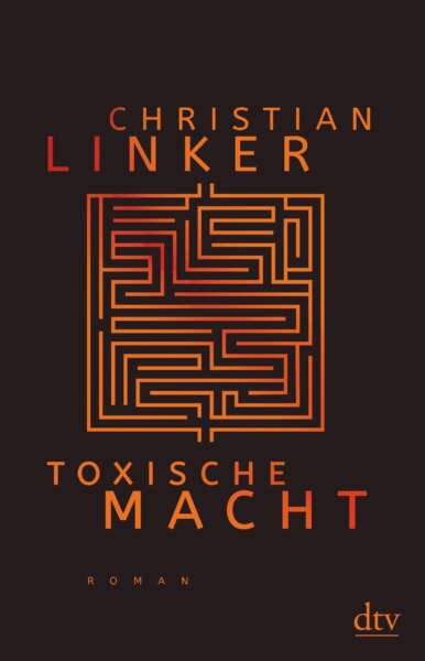 """Buchcover """"Toxische Macht"""" von Christian Linker"""
