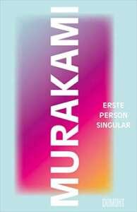 """Die besten Bücher im Februar 2021: """"Erste Person Singular"""" von Haruki Murakami"""