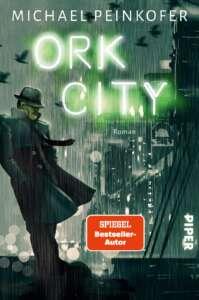"""Die besten Krimis im Februar 2021: """"Ork City"""" von Michael Peinkofer"""