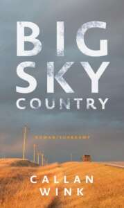 """Buchcover """"Big Sky Country"""" von Callan Wink"""