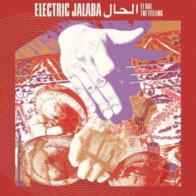"""Albumcover """"El Hal – The Feeling"""" von Electric Jalaba"""