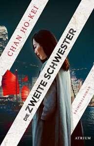 """Buchcover """"Die zweite Schwester"""" von Chan Ho-Kei"""