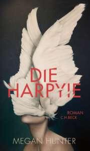 """Die besten Bücher im April 2021: """"Die Harpyie"""" von Megan Hunter"""