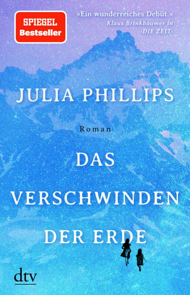 """Buchcover """"Das Verschwinden der Erde"""" von Julia Philipps"""