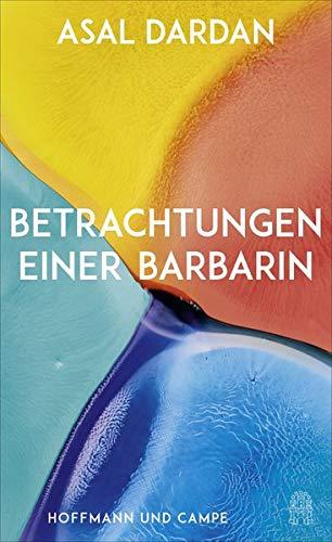 """Buchcover """"Betrachtungen einer Barbarin"""" von Asal Dardan"""