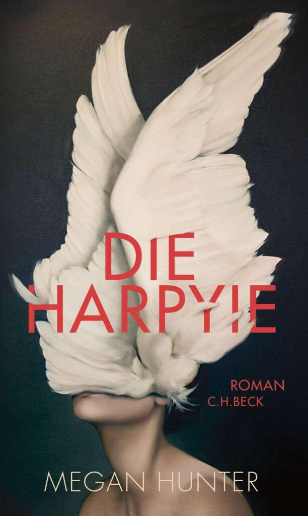"""Buchcover """"Die Harpyie"""" von Megan Hunter"""