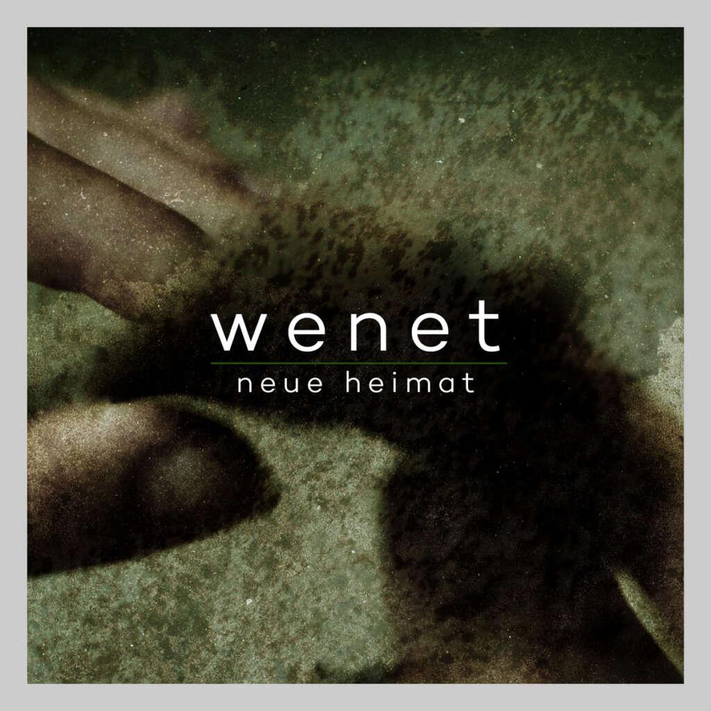 """Cover """"Neue Heimat"""" von WeNeT"""