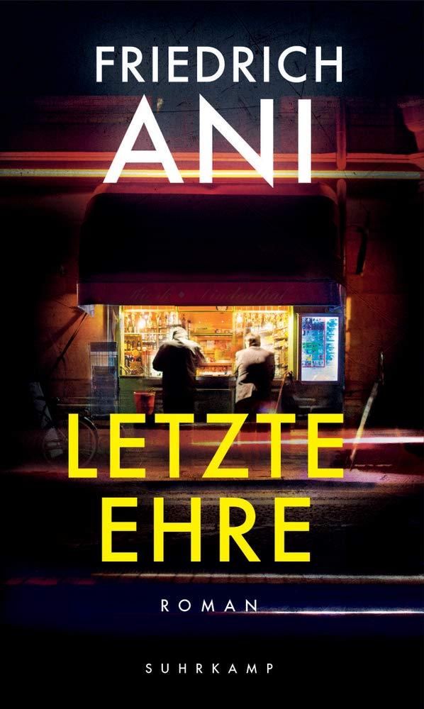 """Buchcover """"Letzte Ehre"""" von Friedrich Ani"""