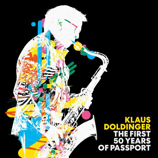 """klaus doldinger best of """"The First 50 Years of Passport"""""""