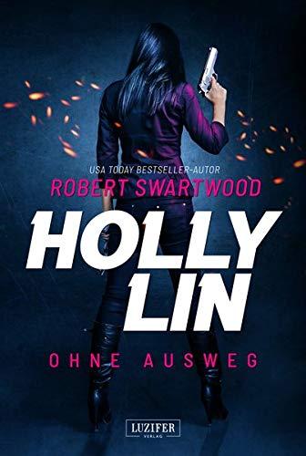 """Buchcover """"Holly Lin – Ohne Ausweg"""" von Robert Swartwood"""