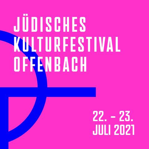 Chai OF – Jüdisches Kulturfestival Offenbach