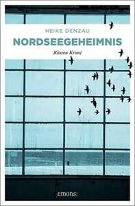 """Buchcover """"Nordseegeheimnis"""" von Heike Denzau"""