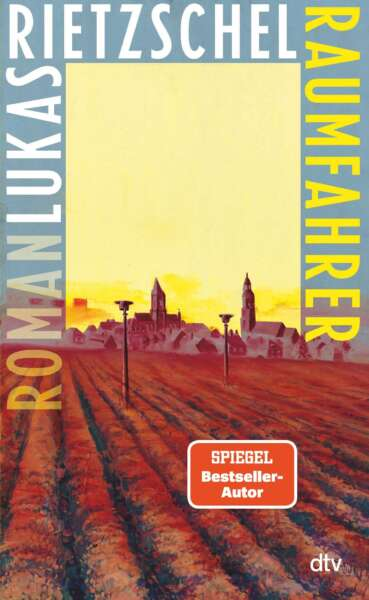 """Buchcover """"Raumfahrer"""" von Lukas Rietzschel"""