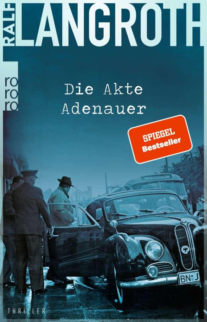 """Buchcover """"Die Akte Adenauer"""" von Ralf Langroth"""