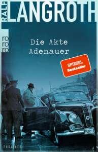 """Die besten Krimis im August 2021: Buchcover """"Die Akte Adenauer"""" von Ralf Langroth"""