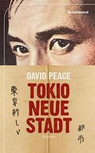 """die besten Krimis im august 2021: Buchcover """"Tokio, neue Stadt"""" von David Peace"""