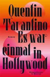 """Buchcover """"Es war einmal in Hollywood"""" von Quentin Tarantino"""