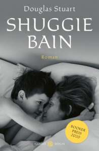 """Shuggie Bain""-Buchcover von Douglas Stuart"