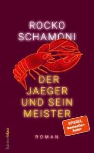 """Buchcover """"Der Jaeger und sein Meister"""" von Rocko Schamoni"""