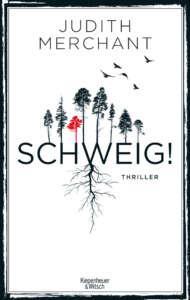 Judith Merchant- Schweig! buchcover