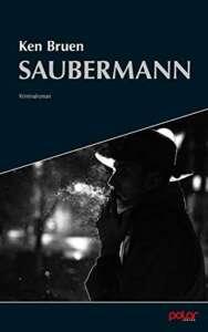 Ken Bruen- Saubermann buchcover