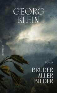 """Buchcover: Georg Klein """"Bruder aller Bilder"""""""